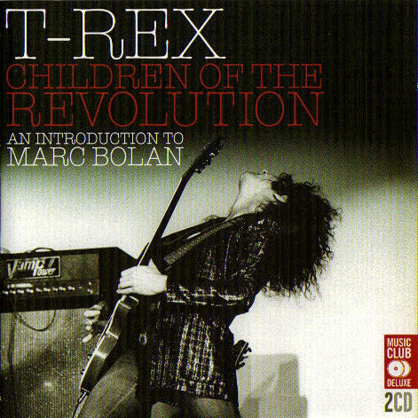 T-Rex Children Of The Revolution (An Introduction To Marc Bolan) CD