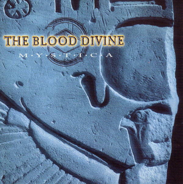 Blood Divine (The) Mystica