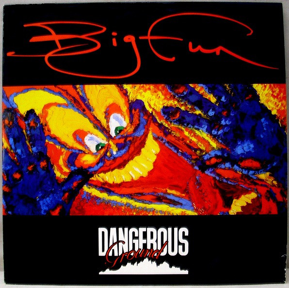 Dangerous Ground Big Fun Vinyl