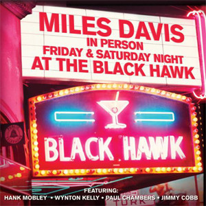 Davis, Miles In Person Friday & Saturday Night At The Black Hawk