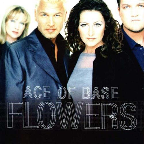 Ace Of Base Flowers