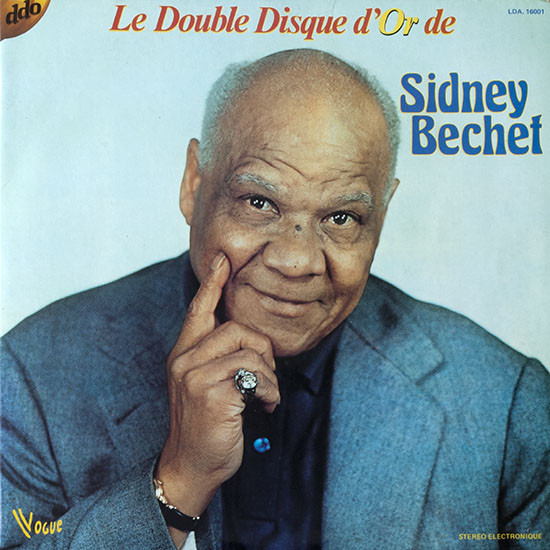 Bechet, Sidney Le Double Disque D'or De Sidney Bechet  Vinyl