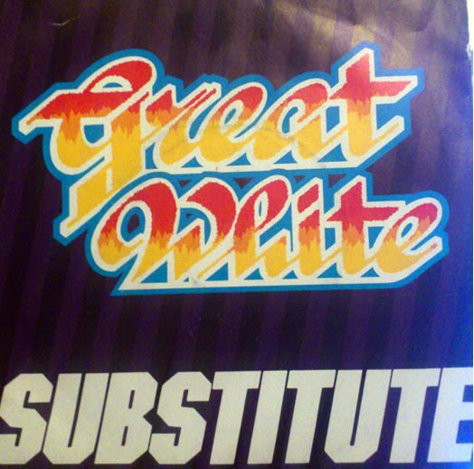 Great White Substitute Vinyl