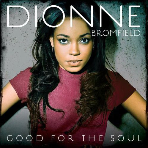 Bromfield, Dionne Good For The Soul