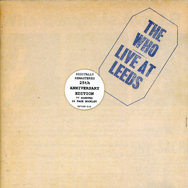 Who, The Live At Leeds