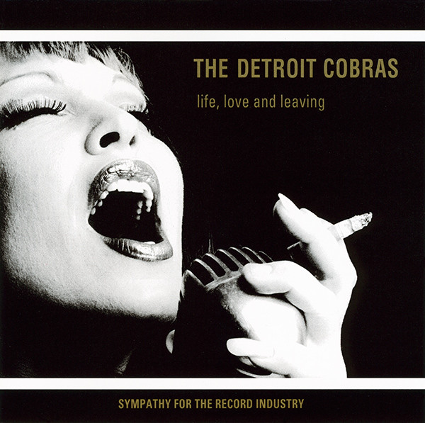 Detroit Cobras (The) Life Love And Leaving CD