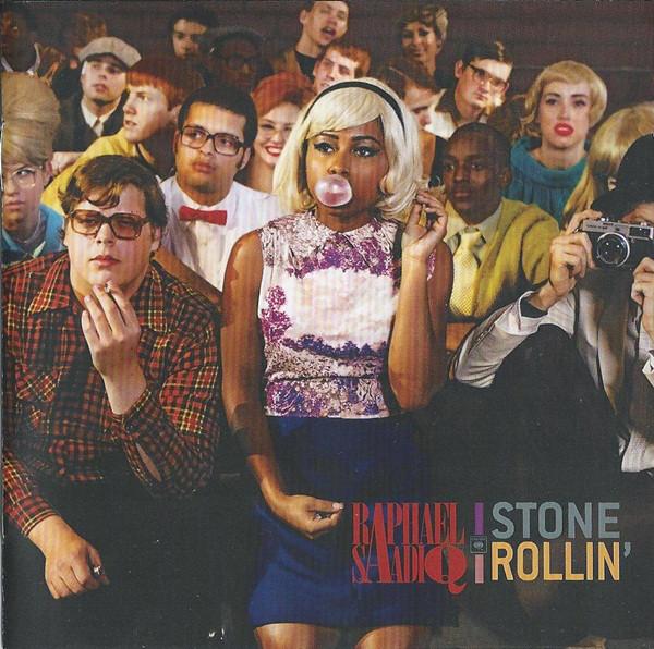 Saadiq, Raphael Stone Rollin'