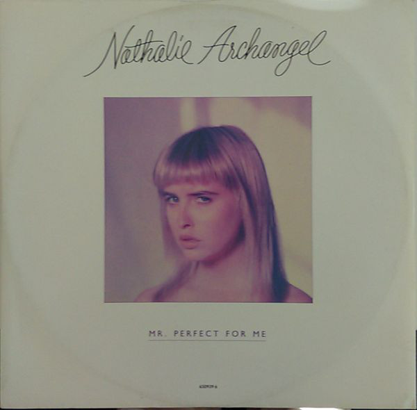 Archangel, Natalie Mr. Perfect For Me