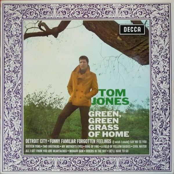 Tom Jones Green, Green Grass of Home