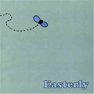 Easterly Easterly CD