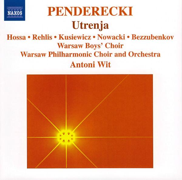 Penderecki - Hossa, Rehlis, Kusiewicz, Nowacki, Bezzubenkov, Antoni Wit Utrenja Vinyl