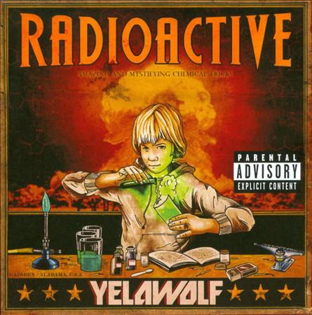 Yelawolf Radioactive CD