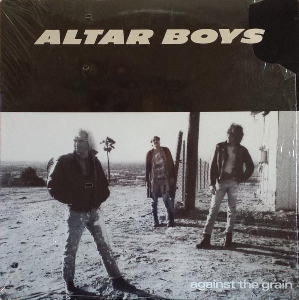 Altar Boys Against The Grain