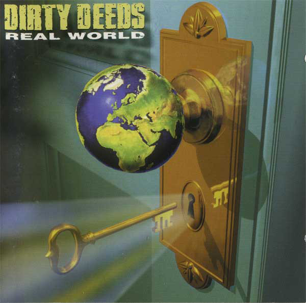 Dirty Deeds Real World