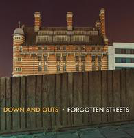 Down And Outs Forgotten Streets Vinyl