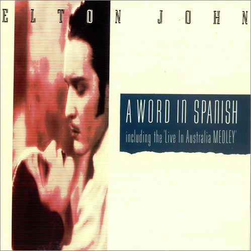 John, Elton A Word In Spanish