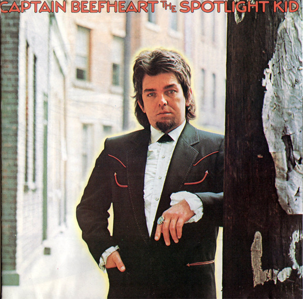 Captain Beefheart And The Magic Band The Spotlight Kid / Clear Spot