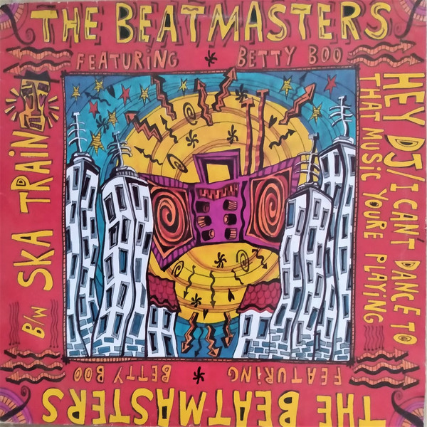The Beatmasters Featuring Betty Boo Hey DJ / I Can't Dance To That Music You're Playing Vinyl