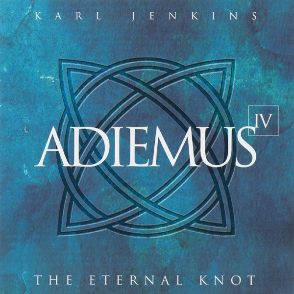 Adiemus - Karl Jenkins The Eternal Knot - IV