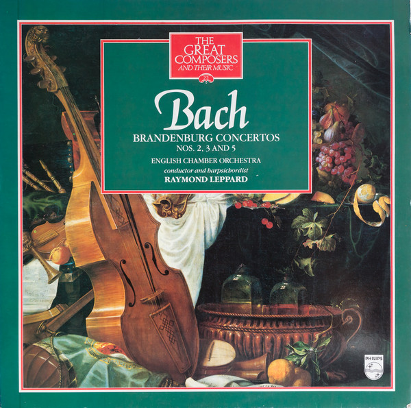 Bach - Raymond Leppard Brandenburg Concertos Nos. 2, 3 And 5 Vinyl