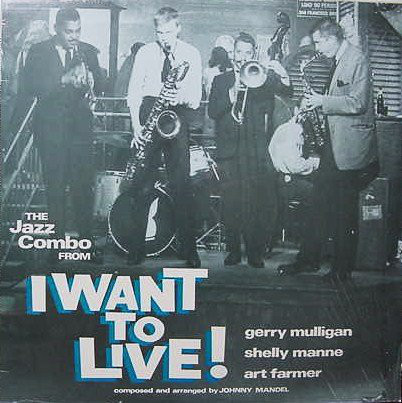 Gerry Mulligan The Jazz Combo From I Want To Live! Vinyl