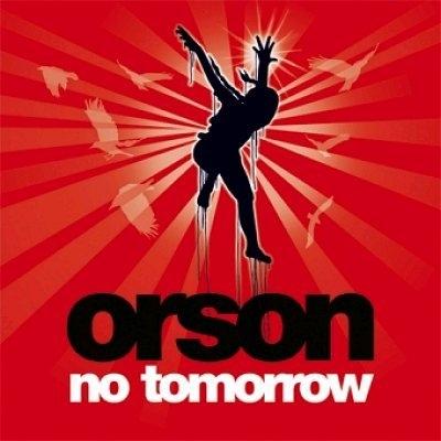 Orson  No Tomorrow CD