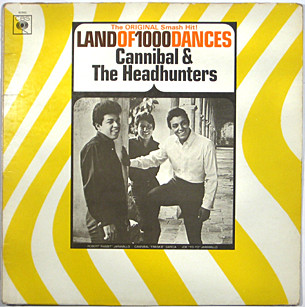 Cannibal & The Headhunters Land Of 1000 Dances  Vinyl