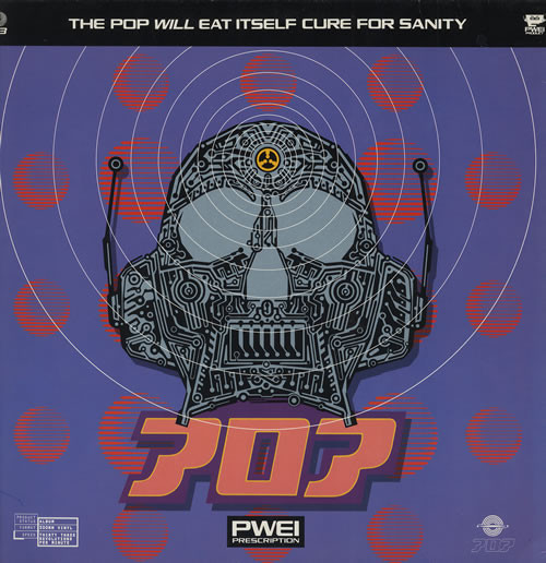 Pop Will Eat Itself Cure For Sanity CD