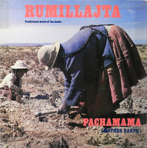 Rumillajta Pachamama (Mother Earth)