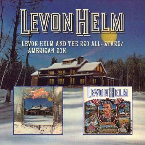 Helm, Levon Levon Helm And The RCO All-Stars / American Son