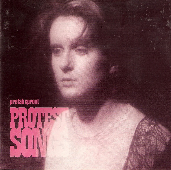 Prefab Sprout Protest Songs CD