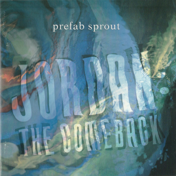 Prefab Sprout Jordan The Comeback CD