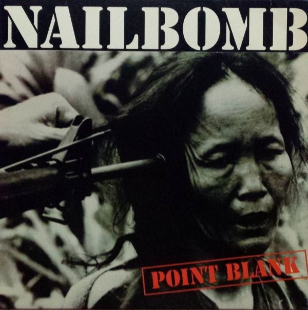 Nailbomb Point Blank