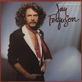 Ferguson, Jay Real Life Aint This Way Vinyl