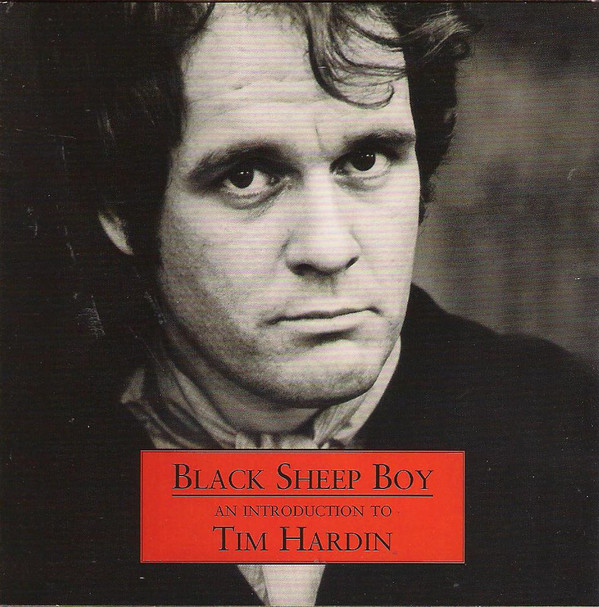 Hardin, Tim Black Sheep Boy: An Introduction To Tim Hardin  CD
