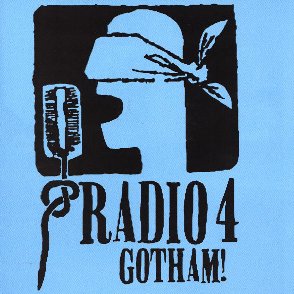 Radio 4 Gotham! CD
