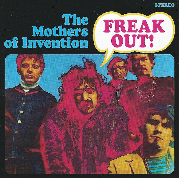 Zappa, Frank / The Mothers of Invention Freak Out!