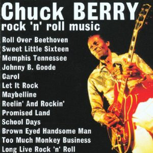 Berry, Chuck Rock N Roll Music