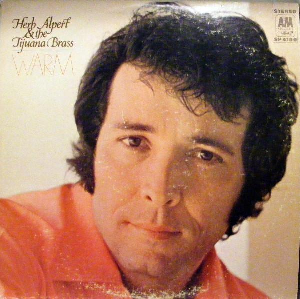 Herb Alpert & The Tijuana Brass Warm