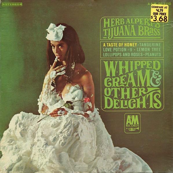 Herb Alpert's Tijuana Brass Whipped Cream & Other Delights Vinyl