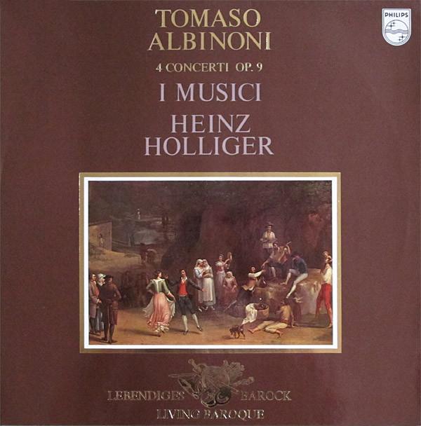 Albinoni - Heinz Holliger 4 Concerti Op. 9 Vinyl
