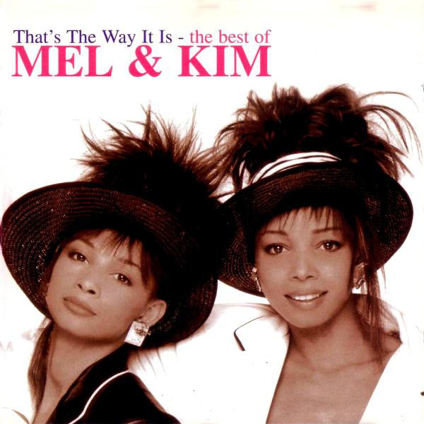 Mel & Kim Thats The Way It Is - The Best Of