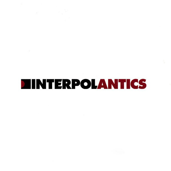 Interpol Antics CD