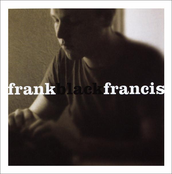 Francis, Frank Black Frank Black Francis CD
