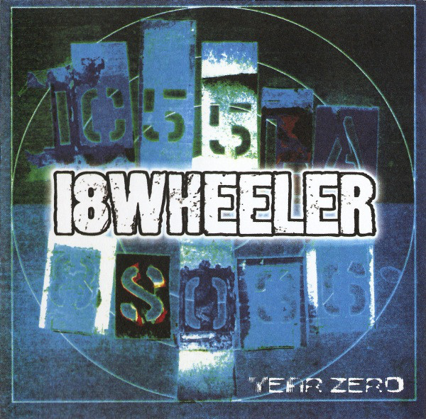 18 Wheeler Year Zero