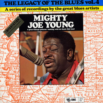 Mighty Joe Young The Legacy Of The Blues Vol. 4