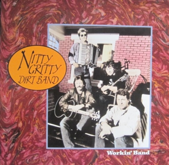 Nitty Gritty Dirt Band Workin' Band Vinyl