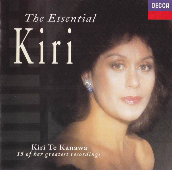 Kanawa, Kiri Te The Essential Kiri CD