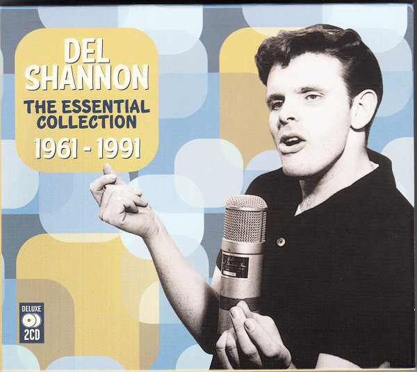 Shannon, Del The Essential Collection 1961-1991