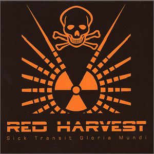 Red Harvest Sick Transit Gloria Mundi Vinyl